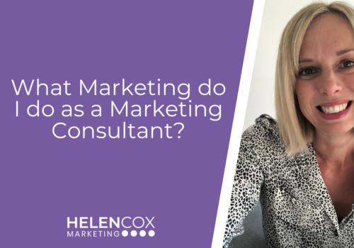 What Marketing do I do as a Marketing Consultant?